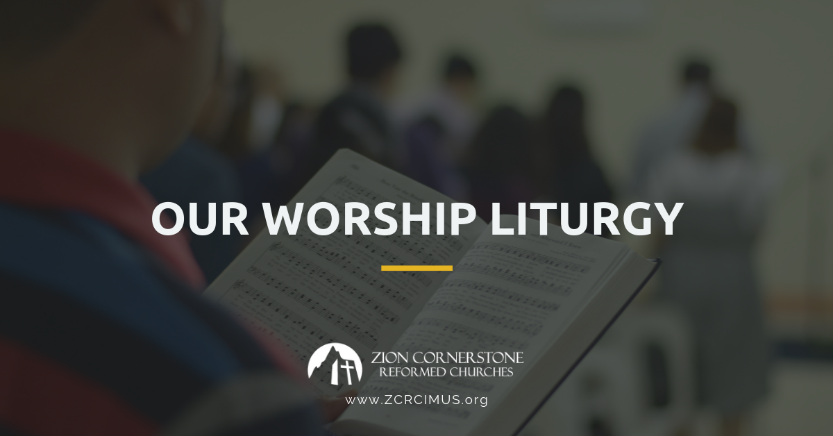 Reformed Worship Liturgy